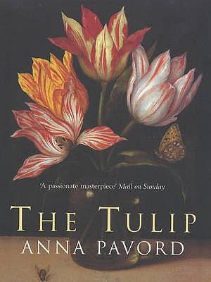 The Tulip - Pavord, Anna