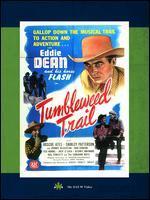 The Tumbleweed Trail - Robert Emmett Tansey
