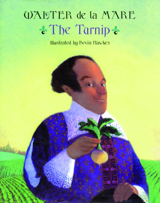 The Turnip - de La Mare, Walter