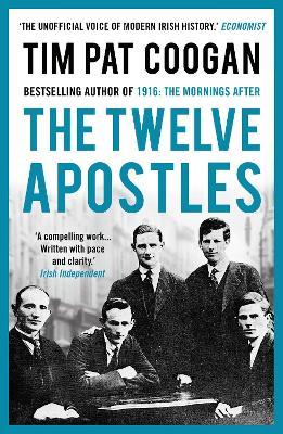 The Twelve Apostles - Coogan, Tim Pat