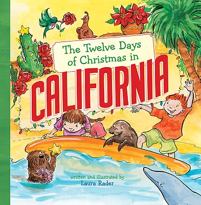 The Twelve Days of Christmas in California -