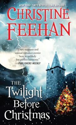 The Twilight Before Christmas - Feehan, Christine