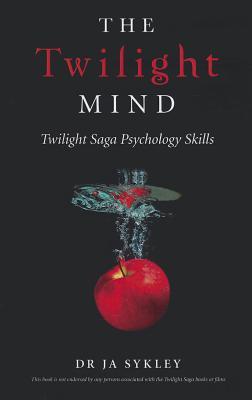 The Twilight Mind: Twilight Saga - Sykley, Julie-Anne