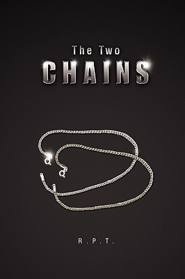 The Two Chains - R P T