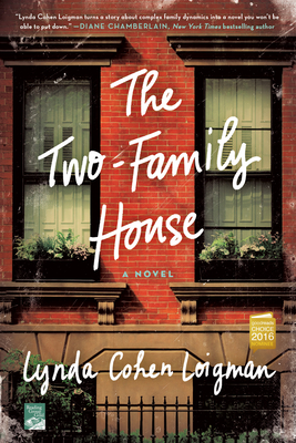 The Two-Family House - Loigman, Lynda Cohen