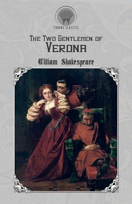 The Two Gentlemen of Verona - Shakespeare, William