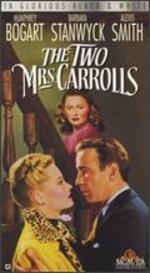 The Two Mrs. Carrolls
