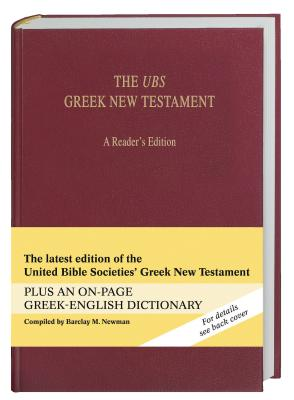 The UBS Greek New Testament - Newman, Barclay M (Compiled by)