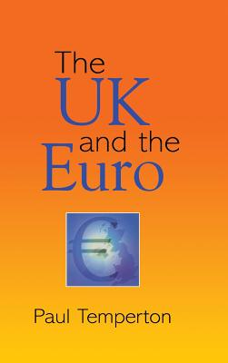 The UK and the Euro - Temperton, Paul