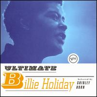 The Ultimate Billie Holiday - Billie Holiday