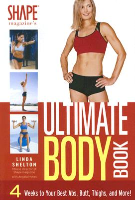 The Ultimate Body Book - Shelton, Linda
