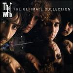 The Ultimate Collection [UK] - The Who