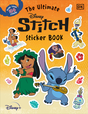 The Ultimate Disney Stitch Sticker Book - DK