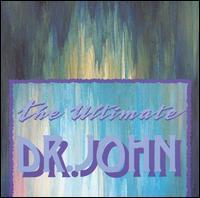 The Ultimate Dr. John - Dr. John