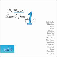 The Ultimate Smooth Jazz #1's, Vol. 4 - Various Artists