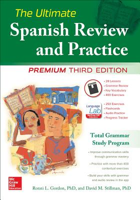 The Ultimate Spanish Review and Practice - Gordon, Ronni L., and Stillman, David M.