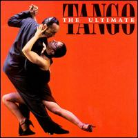 The Ultimate Tango [Polygram] - Various Artists