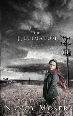 The Ultimatum - Moser, Nancy