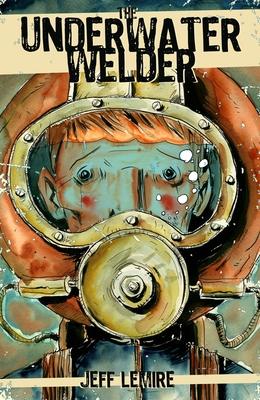 The Underwater Welder -