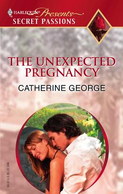 The Unexpected Pregnancy - George, Catherine