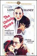 The Unholy Three - Tod Browning