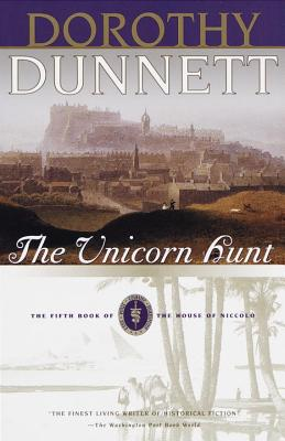 The Unicorn Hunt: The Fifth Book of the House of Niccolo - Dunnett, Dorothy