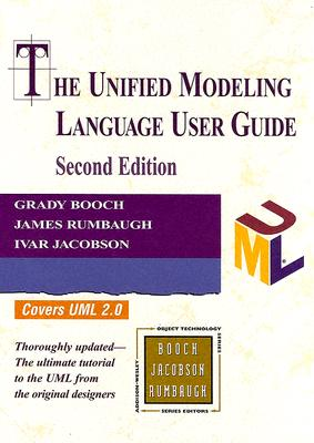 The Unified Modeling Language User Guide - Booch, Grady, and Rumbaugh, James, and Jacobson, Ivar