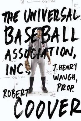 The Universal Baseball Association - Coover, Robert