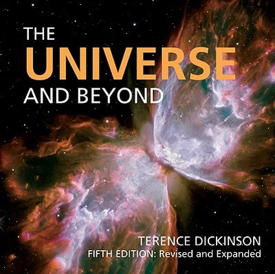 The Universe and Beyond - Dickinson, Terence