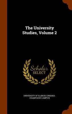 The University Studies, Volume 2 - University of Illinois (Urbana-Champaign (Creator)
