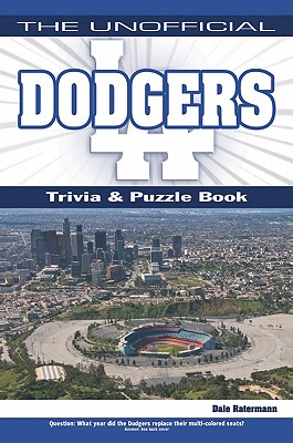The Unofficial Dodgers Trivia, Puzzle & History - Ratermann, Dale
