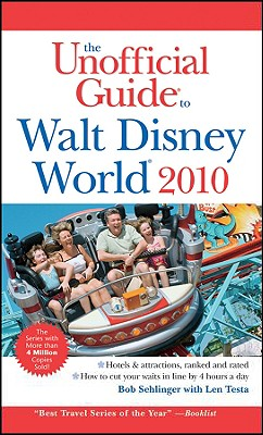 The Unofficial Guide Walt Disney World - Sehlinger, Bob, Mr.
