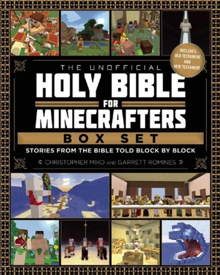 The Unofficial Holy Bible for Minecrafters Box Set: Stories from the Bible Told Block by Block - Miko, Christopher, and Romines, Garrett