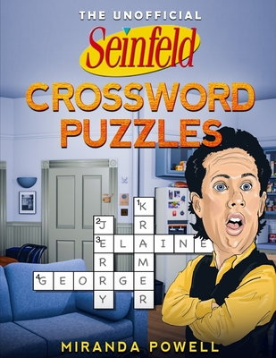 The Unofficial Seinfeld Crossword Puzzles - Powell, Miranda
