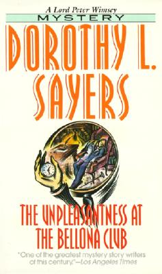 The Unpleasantness at the Bellona Club - Sayers, Dorothy L