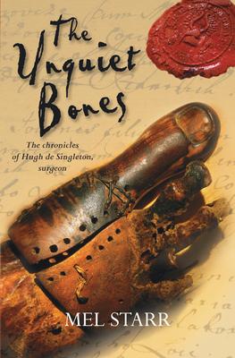The Unquiet Bones - Starr, Mel