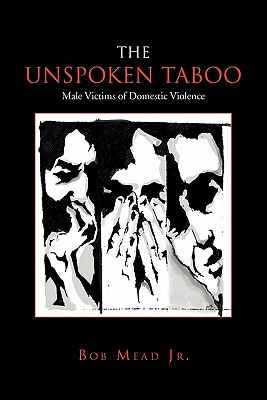 The Unspoken Taboo - Mead, Bob Jr