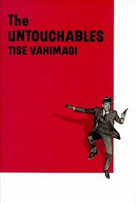 "The ""Untouchables"" - Vahimagi, Tise"