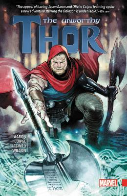 The Unworthy Thor - Aaron, Jason (Text by)