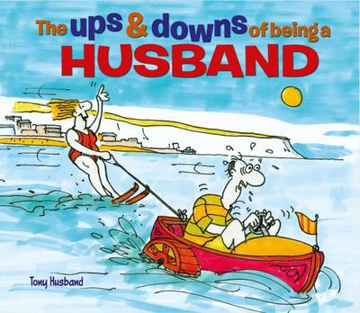 The Ups & Downs of Being a Husband - Husband, Tony
