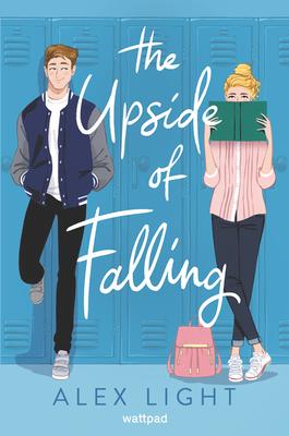 The Upside of Falling - Light, Alex