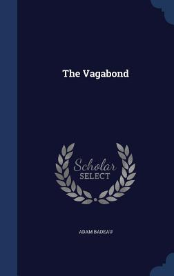 The Vagabond - Badeau, Adam
