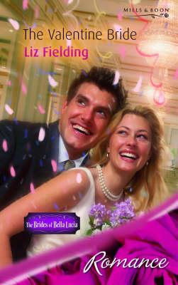 The Valentine Bride - Fielding, Liz