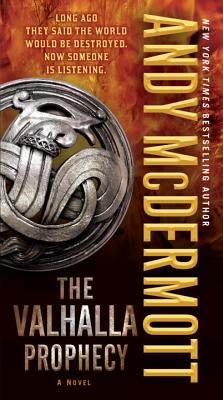 The Valhalla Prophecy - McDermott, Andy