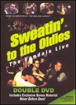 The Vandals: Sweatin' to the Oldies - Live