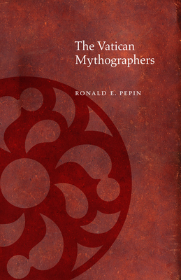 The Vatican Mythographers - Pepin, Ronald E