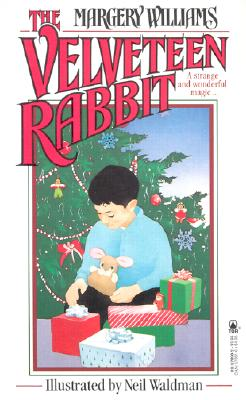 The Velveteen Rabbit or How Toys Become Real - Bianco, Margery Williams, and Williams, Margery