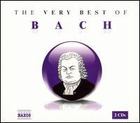 The Very Best of Bach [Naxos] - Alexander Jablokov (violin); Budapest Strings; Capella Istropolitana; Jenö Jandó (piano); Nicholas Gedge (bass baritone);...