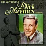 The Very Best of Dick Haymes, Vol. 1
