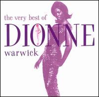 The Very Best of Dionne Warwick [Rhino] - Dionne Warwick